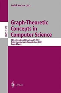 Graph-Theoretic Concepts in Computer Science: 28th International Workshop, WG 2002 Český Krumlov, Czech Republic, June 13–15, 2