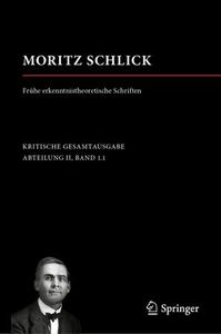Moritz Schlick. Frühe erkenntnistheoretische Schriften