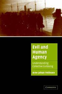 Evil and Human Agency [Repost]