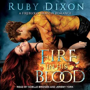 «Fire In His Blood» by Ruby Dixon