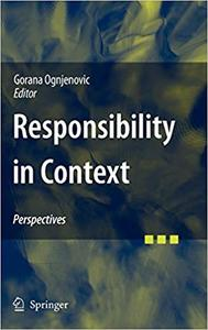 Responsibility in Context: Perspectives