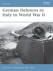 German Defences in Italy in World War II (Osprey Fortress 45) (repost)
