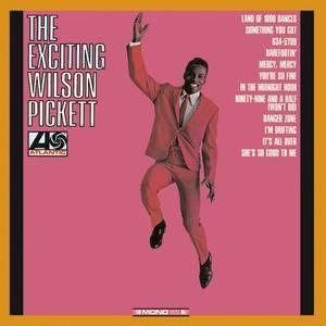 Wilson Pickett - The Exciting Wilson Pickett (1966/2012) [Official Digital Download 24/192]