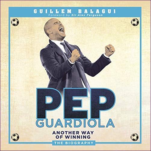 Pep Guardiola [Audiobook]