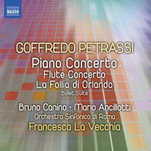 Goffredo Petrassi - Piano Concerto, Flute Concerto - Canino, Ancillotti, Rome Symphony, La Vecchia (2014) {Digital Download}