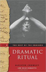 The Best of the Equinox, Vol. 2: Dramatic Ritual