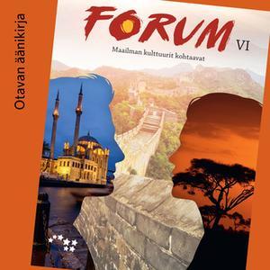«Forum VI Maailman kulttuurit kohtaavat Äänite (OPS16)» by Hannele Palo,Kimmo Päivärinta,Vesa Vihervä