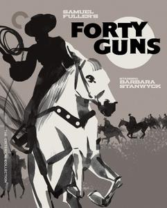 Forty Guns (1957) [Criterion Collection]