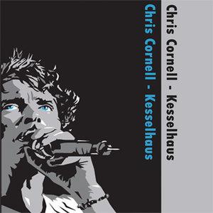 Chris Cornell - Kesselhaus