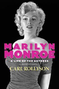 Marilyn Monroe: A Life of the Actress, Revised and Updated (Repost)
