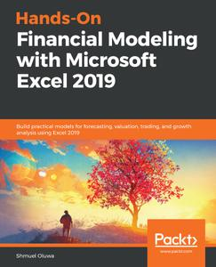 Hands-On Financial Modeling with Microsoft Excel 2019