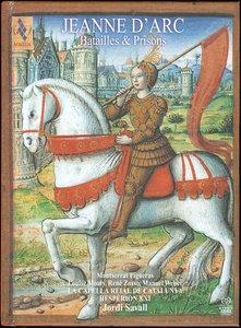 Jordi Savall & Hesperion XXI - Jeanne D'Arc: Batailles & Prisons (2012) {2CD Set Alia Vox AVSA 9891 A+B}