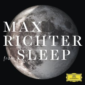 Max Richter - From Sleep {One Hour Version} (2015) [Official Digital Download 24bit/96kHz]