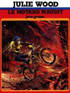 Julie Wood 5 - Le motard maudit