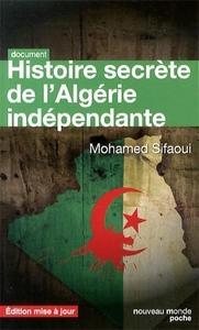 """Mohamed Sifaoui, """"Histoire secrète de l'Algérie indépendante: L'État-DRS"""""""