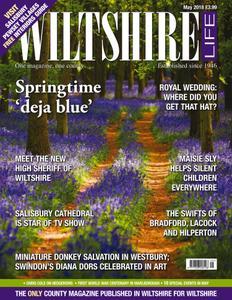 Wiltshire Life - May 2018