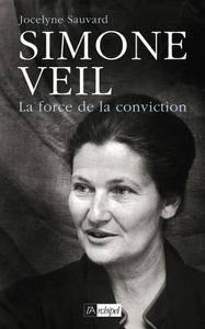 """Jocelyne Sauvard, """"Simone Veil ou la force de conviction"""""""