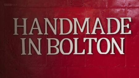 BBC - Handmade in Bolton (2019)