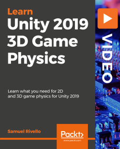Unity 2019 3D Game Physics