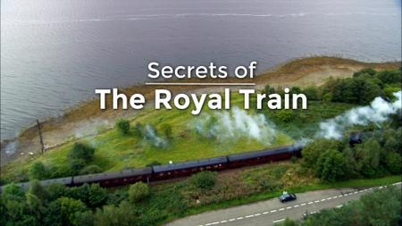 Ch5. - Secrets of The Royal Train (2019)