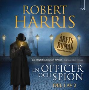 «En officer och spion - Del 1» by Robert Harris