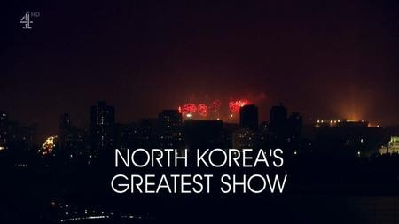 CH4 Unreported World - North Korea's Greatest Show (2018)