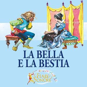 «La bella e la bestia» by SILVERIO PISU (versione sceneggiata),VITTORIO PALTRINIERI (musiche)