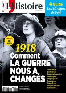 L'Histoire - Juillet-Août 2018
