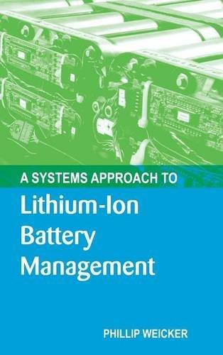 A Systems Approach to Lithium-Ion Battery Management