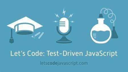 Let's Code: Test-Driven JavaScript - Recorded Live E001-E500 (2017)