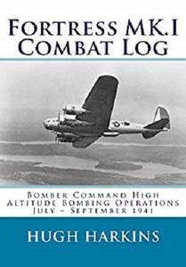 Fortress MK.I Combat Log: Bomber Command High Altitude Bombing Operations
