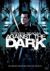Against The Dark  (2008)