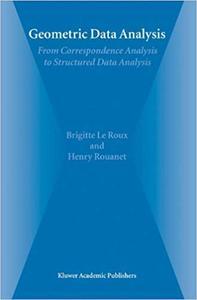 Geometric Data Analysis: From Correspondence Analysis to Structured Data Analysis (Repost)