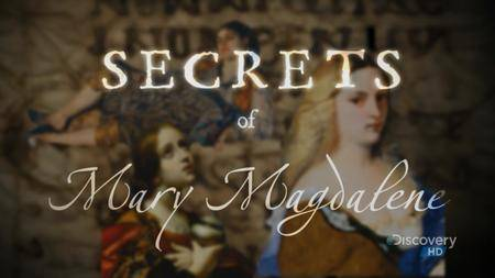 Discovery Channel - Secrets of Mary Magdalene (2006)