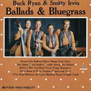 Buck Ryan & Smitty Irvin - Ballads & Bluegrass (1965/2015)