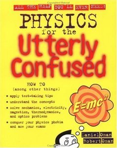 Physics for the Utterly Confused (repost)