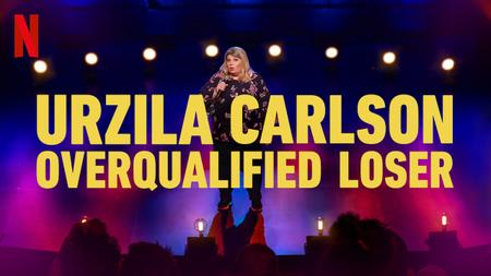 Urzila Carlson: Overqualified Loser (2020)