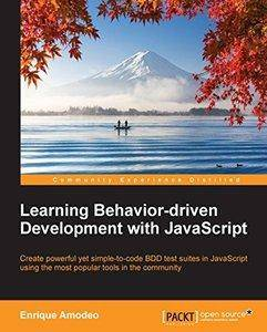 Learning Behavior-driven Development with JavaScript (Repost)