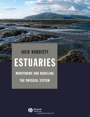 Estuaries: Monitoring and Modeling the Physical System (repost)