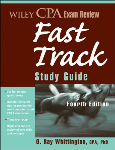 CPA Exam Review: Fast Track Study Guide, 4th Edition (repost)