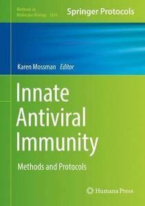 Innate Antiviral Immunity: Methods and Protocols (Methods in Molecular Biology)