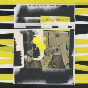 Guided by Voices - Warp And Woof (2019)