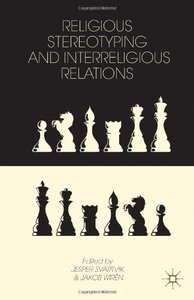 Religious Stereotyping and Interreligious Relations (repost)