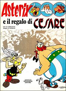 Asterix - Volume 21 - Asterix E Il Regalo Di Cesare