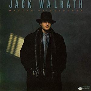 Jack Walrath - Master Of Suspense (1987/2019)