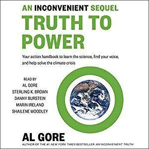 An Inconvenient Sequel: Truth to Power [Audiobook]