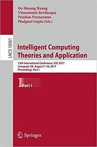 Intelligent Computing Theories and Application: 13th International Conference, Part I