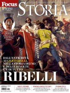 Focus Storia N.150 - Aprile 2019