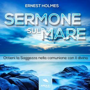 «Sermone sul mare» by Ernest Holmes