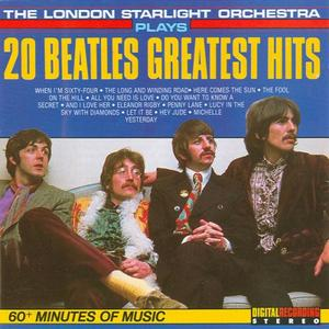 The London Starlight Orchestra - 20 Beatles Greatest Hits (1988)